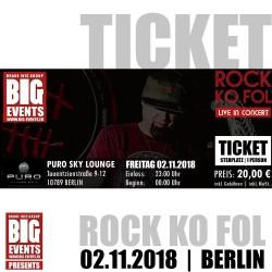 ROCK KO FOL 2018 - Live Koncert - Berlin Ticket/Karta za Ulaznicu za 1 Osobu