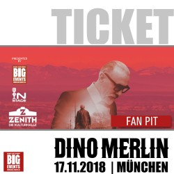 DINO MERLIN Live Konzert 2018 in München - FAN-PIT Ticket/Karte